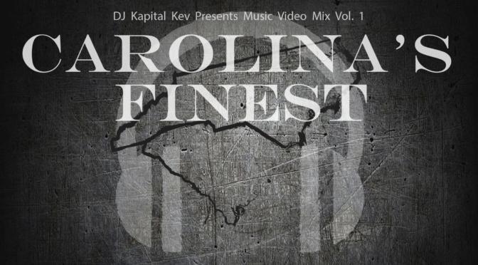 Carolina's Finest Music Video Mix 1